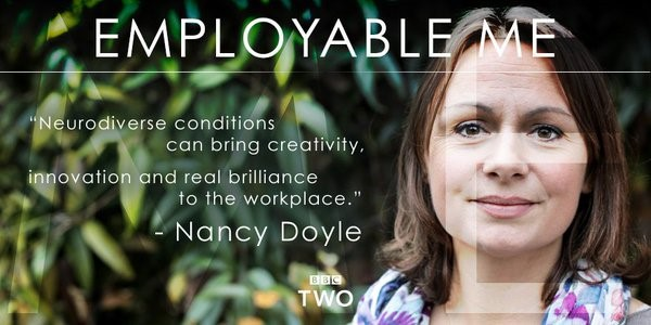 "A person is pictured from the neck up and smiling at the camera. The words ""Employable Me"", ""neurodiverse conditions can bring creativity, innovation and real brilliance to the workplace"" and ""Nancy Doyle"" are displayed."